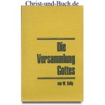 Die Versammlung Gottes, William Kelly