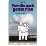 Familie nach Gottes Plan, Harm Wilts