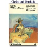 Gauchos hören von Christus, Edith Willies-Nanz