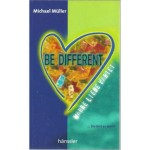Be different, Michael Müller