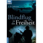 Blindflug in die Freiheit, Jean Dye Johnson