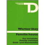 Familie heute, Werner Stoy
