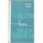 A Selection from English Literature 1500-1950, Singer; Hager