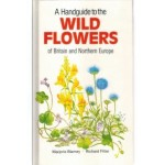 A Handguide to the Wild Flowers of Britain and Northern Europe, Marjorie Blamey; Richard Fitter