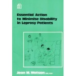 Essential Action to Minimise Disablility in Leprosy Patients, Jean Watson