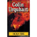 Holy Fire, Colin Urquhart