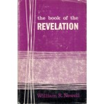 The Book of the Revelation, William R Newell
