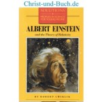 Albert Einstein and the Theory of Relativity, Robert Cwiklik