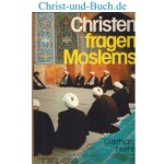 Christen fragen Moslems, Gerhard Nehls