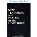 New Testament and Psalms of the HOLY BIBLE