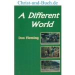 A Different World, Don Fleming signed by the author