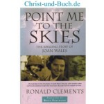 Point Me To The Skies Joan Wales, Ronald Clements