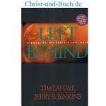 Left Behind - The Earth Last Days, Tim LaHaye; Jerry Jenkins
