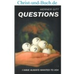 Questions I have always wanted to ask, Werner Gitt