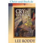 Between Two Flags 1 Cry Of Courage, Lee Roddy