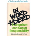 In Word and Deed - Evangelism and Social Responsibility, Bruce Nicholls