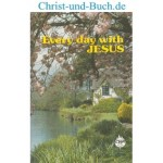 Every Day with Jesus - Meaning and Implications of Christian Conversion, Selwyn Hughes