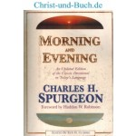 Morning and Evening, C H Spurgeon