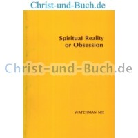 Spiritual Reality or Obsession, Watchman Nee