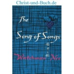 The Song of Songs, Watchman Nee