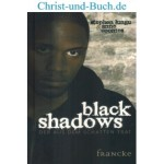 Black Shadows - Der aus dem Schatten trat - Teenversion, Stephen Lungu