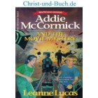 Addie McCormick And The Movie Mystery, Leanne Lucas
