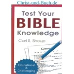 Test Your Bible Knowledge, Carl S Shoup