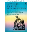 A Table In The Wilderness, Watchman Nee