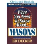 What You Need To Know About Masons, Ed Decker