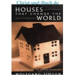Houses That Change The World, Wolfgang Simson