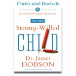 The New Strong-Willed Child, James Dobson