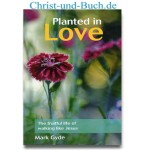 Planted in Love, Mark Gyde