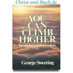 You Can Climb Higher, George Sweeting