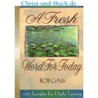 A Fresh Word For Today 365 Insights For Daily Living, Bob Gass