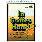 In Gottes Hand, Wendy Green