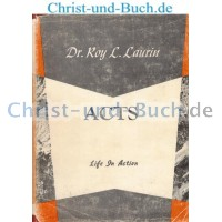Acts Life in Action, Roy Laurin