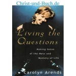 Living the Questions, Carolyn Arends