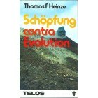 Schöpfung contra Evolution, Thomas F Heinze