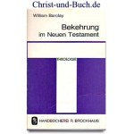 Bekehrung im Neuen Testament, William Barclay