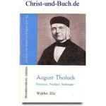 August Tholuck, Walther Zilz #