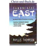 Dawn in the East, Phyllis Thompson