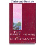 The First Years Of Christianity, Charles Stanley