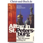 Alltag in St. Petersburg, Wo jeder Tag ein neuer Anfang ist, Jenny Robertson